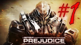 [Section 8 Prejudice] Playthrough - Part 1