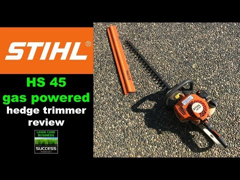 Stihl HS45 gasoline powered hedge trimmer review