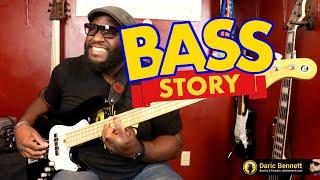 BASS STORY! ~Daric Bennett's Bass Lessons