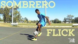 Sombrero Flick Tutorial(Remastered)