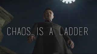 Game of Thrones // Chaos Is A Ladder