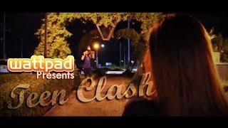 Wattpad Presents | TEEN CLASH by iDangs (Class Project)