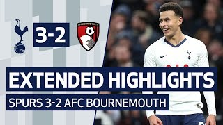 EXTENDED HIGHLIGHTS | SPURS 3-2 AFC BOURNEMOUTH | Dele