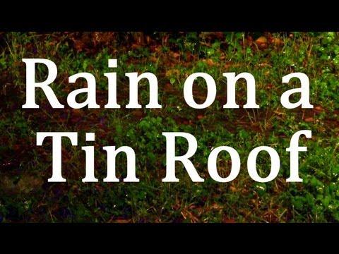 """Rain on a Tin Roof 2hrs """"Sleep Sounds"""""""