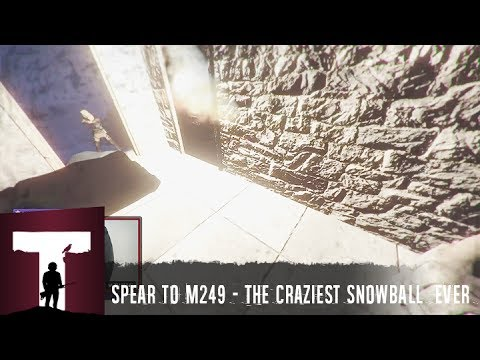 Spear to m249 - Literally the Craziest Snowball  ever (Not Clickbait)