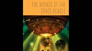Psychotronic Sci-fi Iii #6:  The Voyage Of The Space Beagle By A.e. Van Vogt (1950)