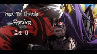 Baixar BBCF2 【RAGNA THE BLOODEDGE COMBOS - Act II】