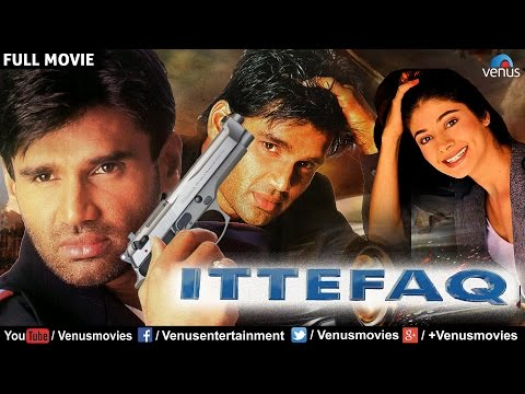 Ittefaq - Bollywood Action Movies | Sunil Shetty Full Movies | Latest Bollywood Full Movies