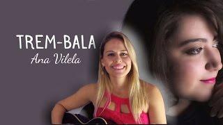 Baixar Valquíria - Trem Bala - Ana Vilela #WV
