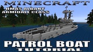 Minecraft Patrol Boat Tutorial (Armidale Class)(HMAS Albany ACPB-86)
