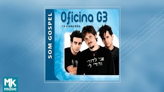 Oficina G3 - Coletânea Som Gospel (CD COMPLETO)