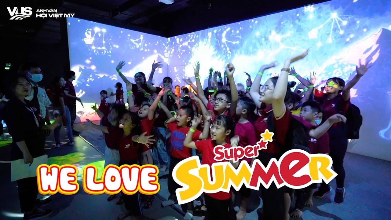 VUS Super Summer – Du hành vào thế giới công nghệ kỳ ảo