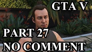 Grand Theft Auto V (GTA V) Gameplay Walkthrough (PS4 Pro) - Part 27 - Yoga and Weird (NO COMMENT)