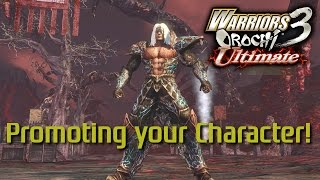 Warriors Orochi 3 Ultimate | Understanding Promotions | Why doing it is good!