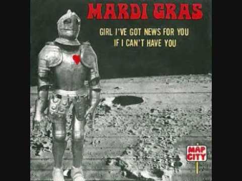 mardi gras girl i've got news for you