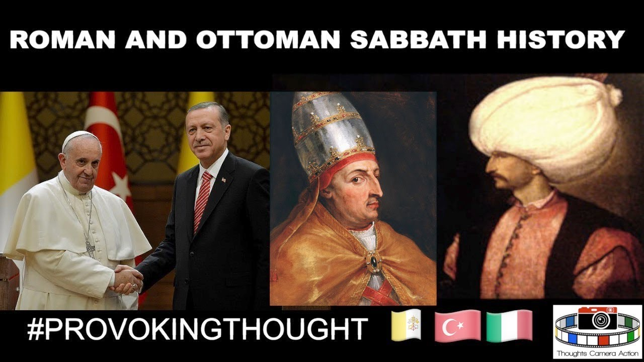 PART 2 OF 15 ??TURKEY (EASTERN) AND ??ROME (WESTERN) AND THE SEVENTH-DAY SABBATH #SABBATHHISTORY