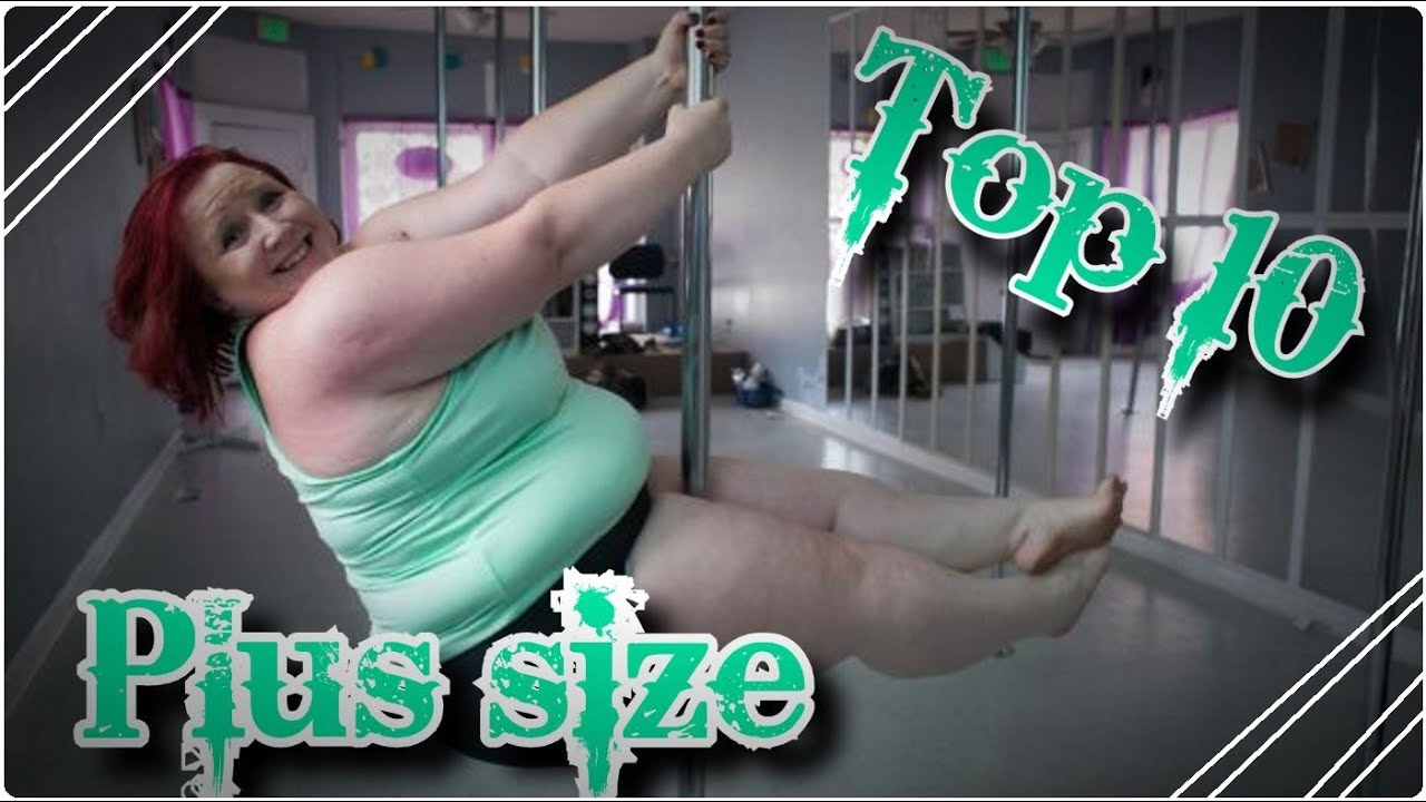 top 10 - plus size pole dancer | ger | wings - youtube