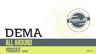Dema - All Around (Yousef Circus Mix)