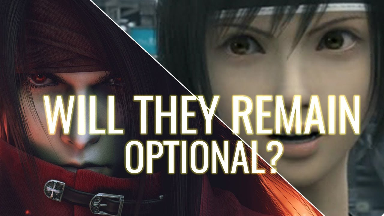 Will Vincent Yuffie Remain Optional Characters In Ff7 Remake Youtube