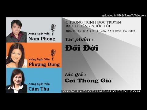 Đổi Đời - Cọi Thông Già | Nam Phong - Phượng Dung diễn đọc