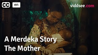A Merdeka Story: The Mother // Viddsee.com