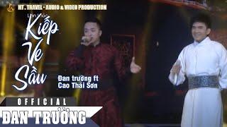 LK Kiếp ve sầu & Phong Ba Tình Đời - Đan Trường & Cao Thái Sơn