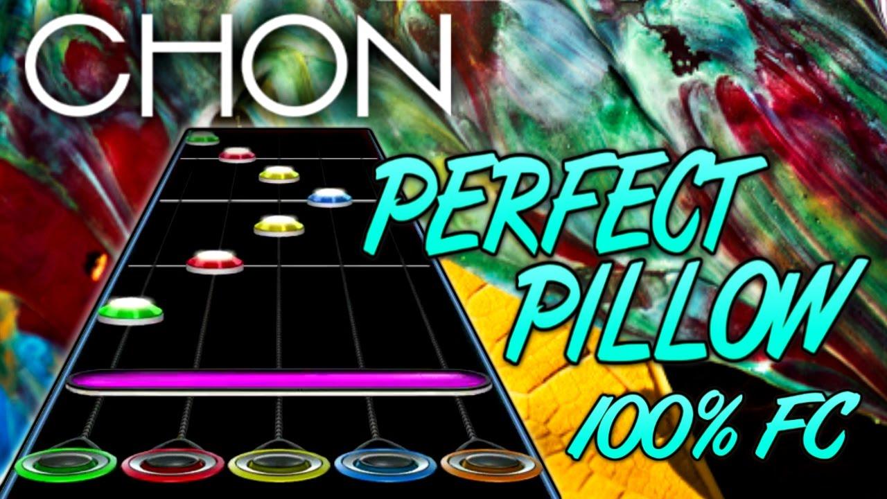 CHON - Perfect Pillow 100% FC (Guitar Hero Custom Song ...