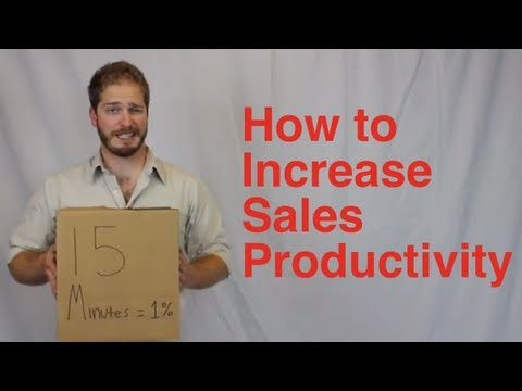How to Increase Sales Productivity (You can implement both ideas TODAY!)