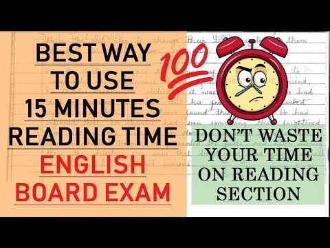 BEST WAY To Utilize 15 Minutes READING TIME | English Board 2019 | CBSE Class 12