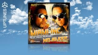 Miami Inc. feat. Jason Mcknight - No Sleep (Sean Finn Edit) [Official]