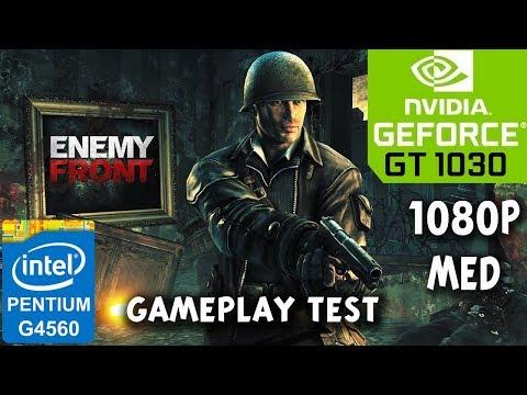 Enemy Front - PC - GT 1030 - G4560 - 8GB RAM - 1080p Medium Settings Benchmark Test |