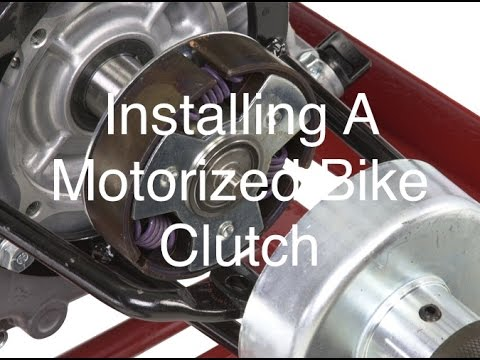 How To Install A Clutch On A Motorized Bike