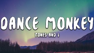 Cover images Tones And I - Dance Monkey (Lyrics)