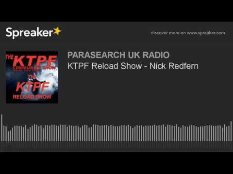 KTPF Reload Show - Nick Redfern