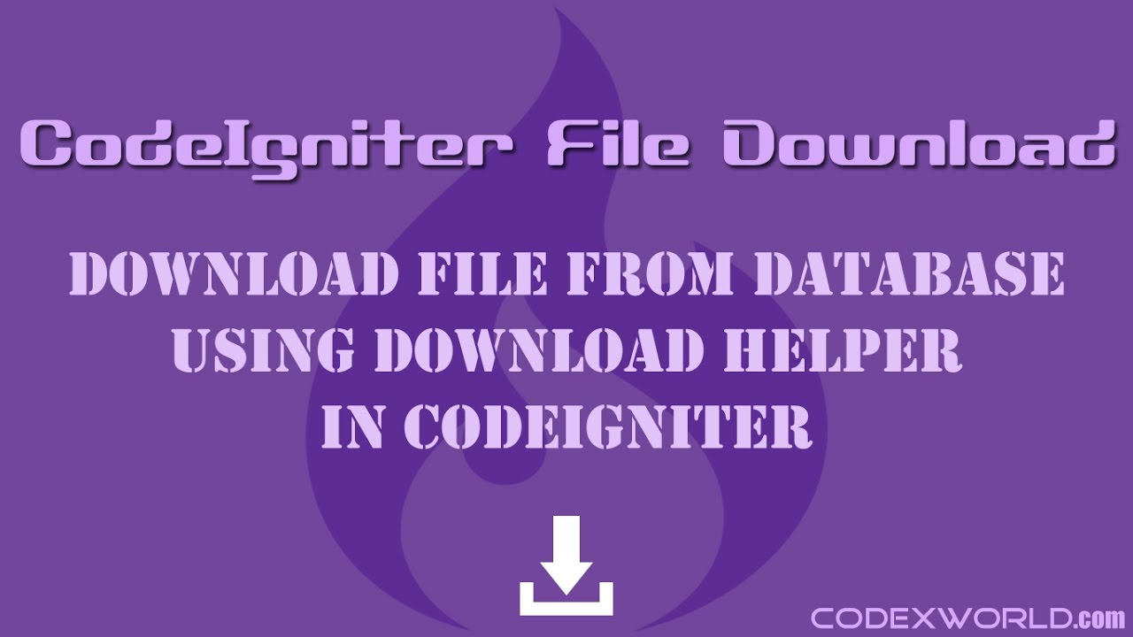 Download File from Database in CodeIgniter - CodexWorld