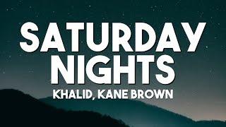 Khalid, Kane Brown - Saturday Nights REMIX