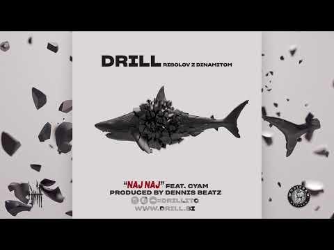 "DRILL - ""Naj Naj"" feat. Cyam"