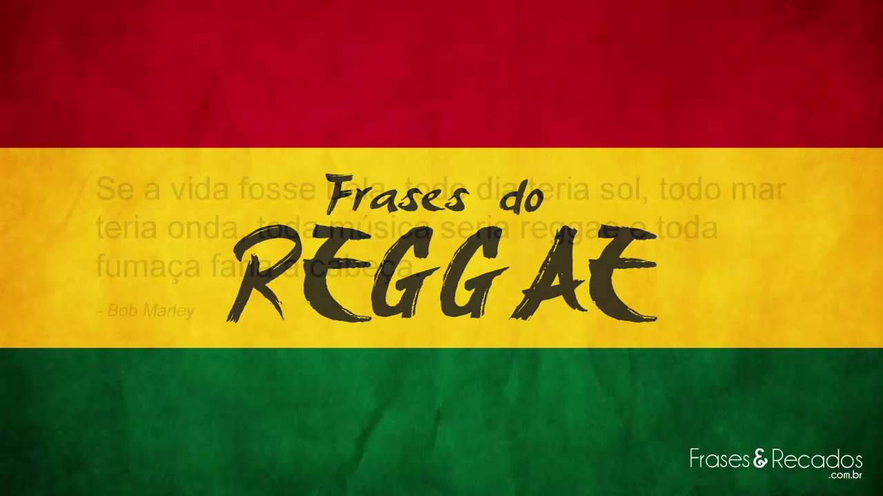 Frases Marcantes Do Mundo Do Reggae Youtube