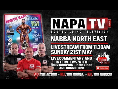 NABBA NORTH EAST - LIVE FROM 11.30 (GMT) SUNDAY 21ST MAY