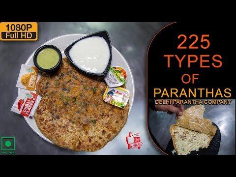 225 Variety Of Paranthas At Delhi Parantha Company
