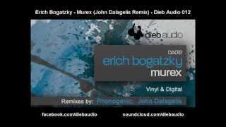 Erich Bogatzky - Murex (John Dalagelis Remix) - Dieb Audio 012
