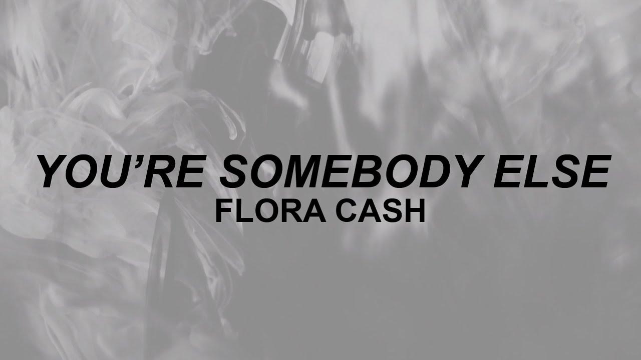 flora cash you re somebody else lyrics well you talk like yourself tiktok