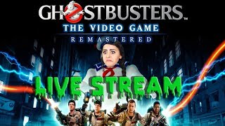 GHOSTBUSTERS: THE VIDEO GAME REMASTERED   LIVE STREAM   WHO YA GONNA CALL