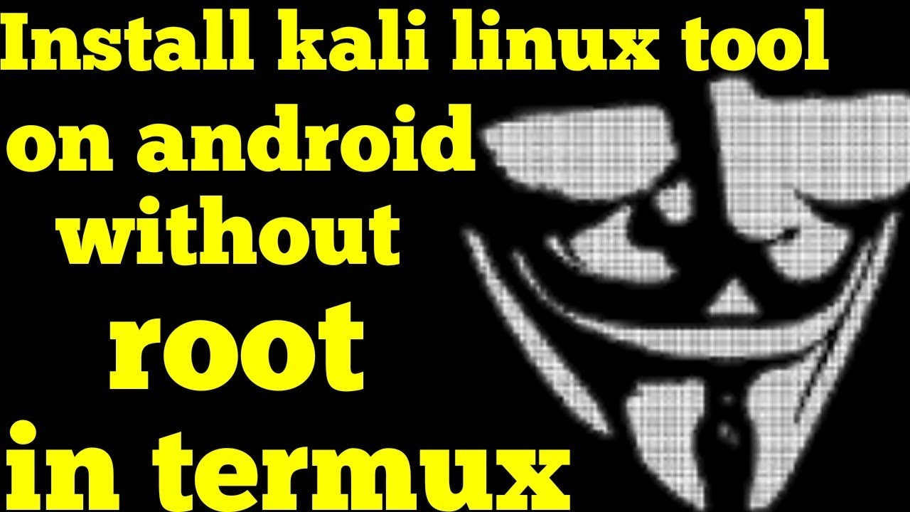 How To Install Kali Linux Tools Without Rooting Android Using Termux(2018)  l RAATECH