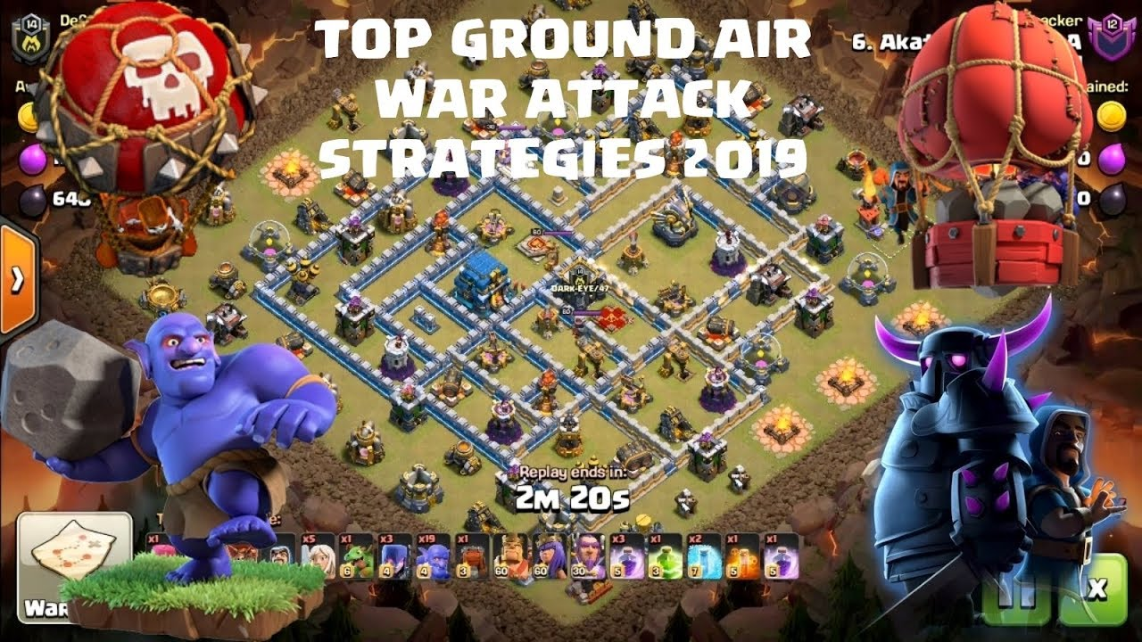 best th11 attack strategy 2019 TOP AIR Ground War Attack Strategies 2019 Clash of clans  TH12