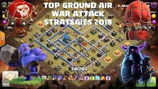 TOP AIR Ground War Attack Strategies 2019|Clash of clans| TH12 TH11 attack Strategy