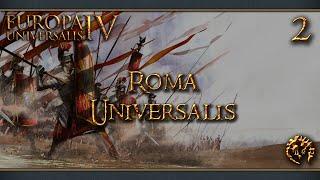 [FR] Europa Universalis IV Mod - Roma Universalis - 2