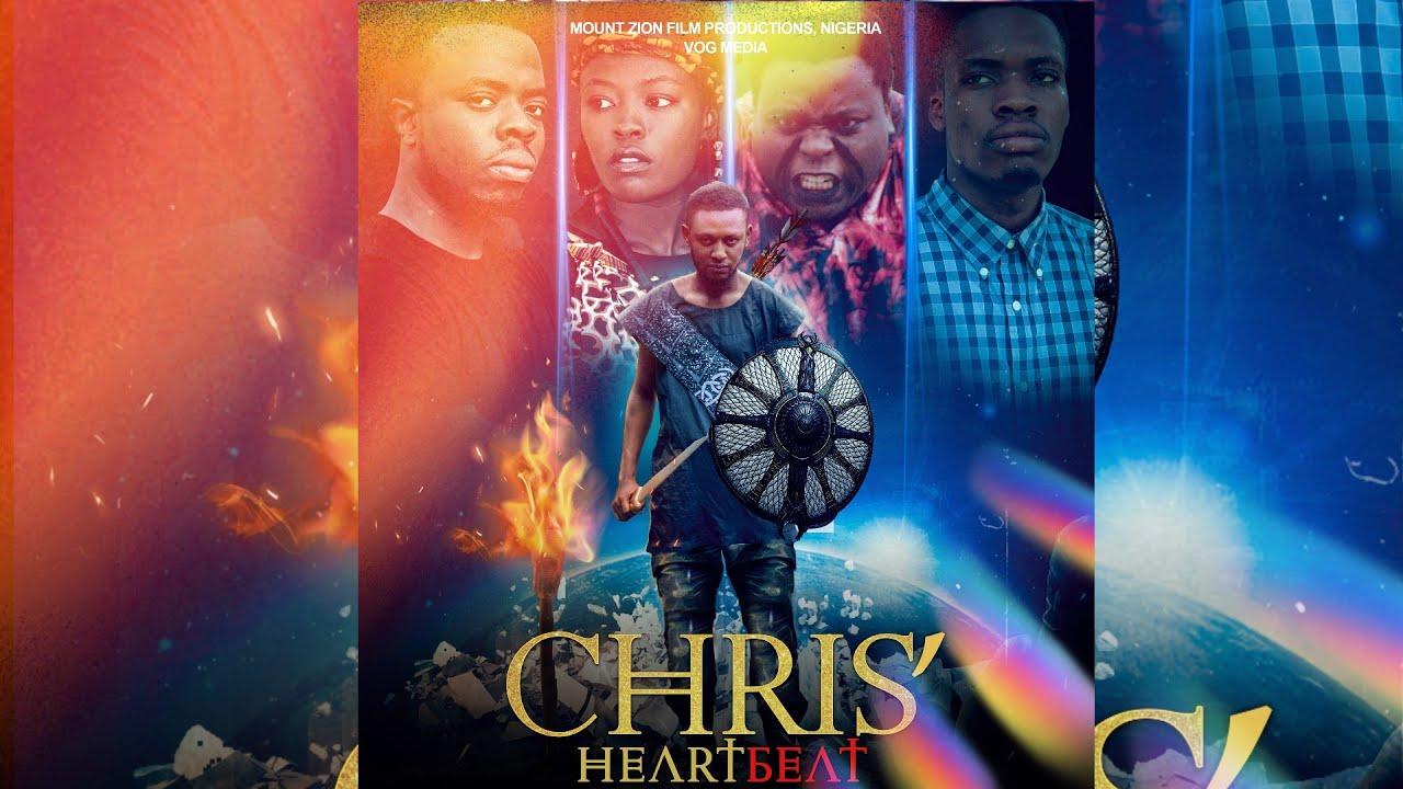 Download CHRIS' HEARTBEAT - LATEST MOUNT ZION MOVIE - Written by Adeola Jerry Oluwagbemi