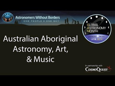 GAM 2014: Australian Aboriginal Astro, Art,   Music