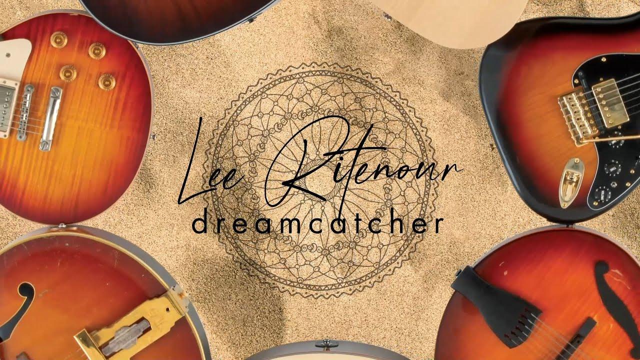 Lee Ritenour - Dreamcatcher (Official Visualizer)